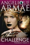 angelique armae's the CHALLENGE, Pandora's Harem 3