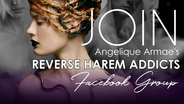 join angelique armae's reverse harem readers facebook group